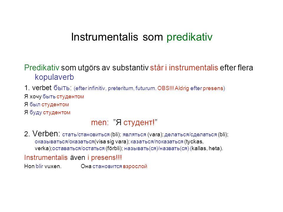 Instrumentalis som predikativ
