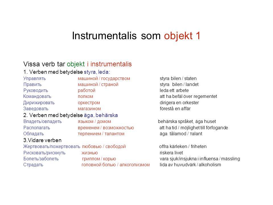 Instrumentalis som objekt 1