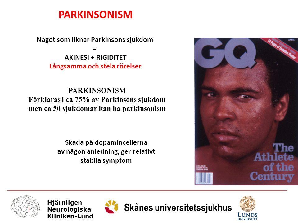 Något som liknar Parkinsons sjukdom Långsamma och stela rörelser