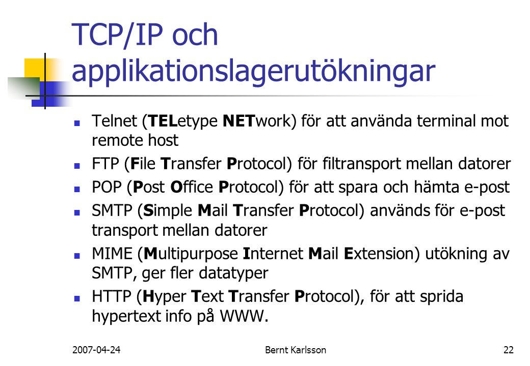 TCP/IP och applikationslagerutökningar