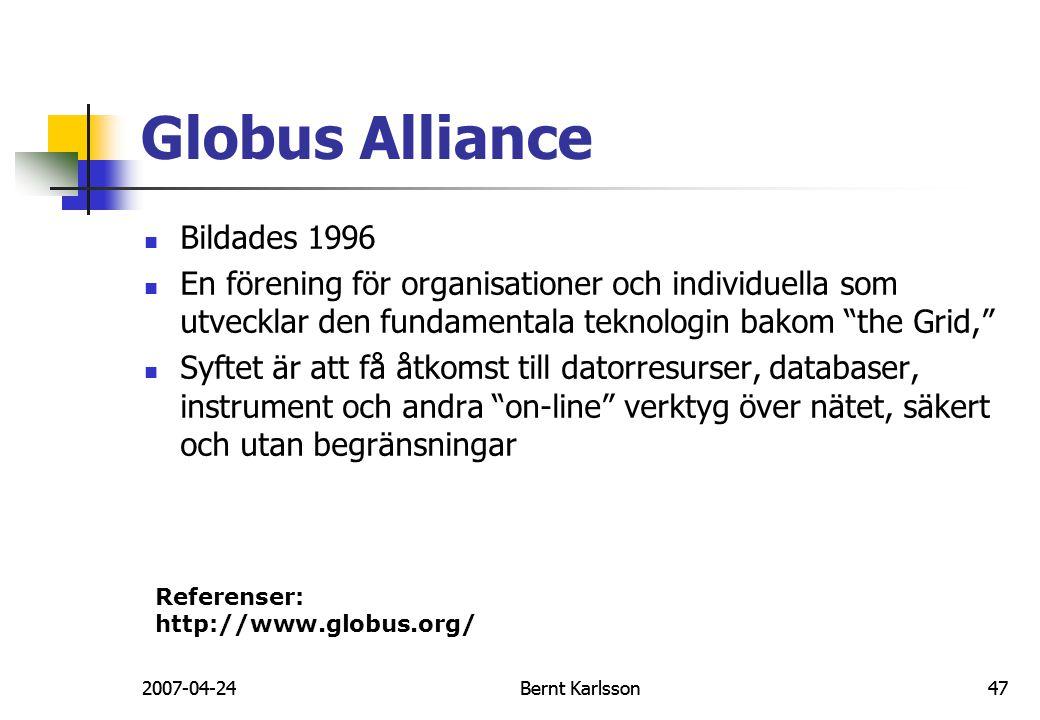 Globus Alliance Bildades 1996