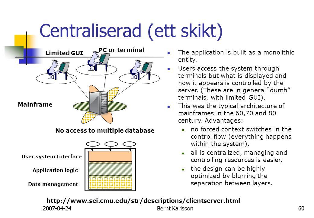 Centraliserad (ett skikt)