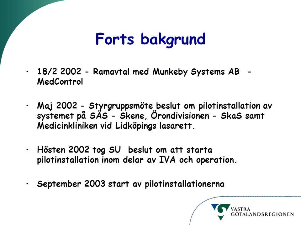 Forts bakgrund 18/2 2002 - Ramavtal med Munkeby Systems AB - MedControl.