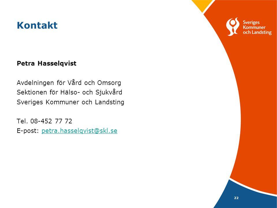 Kontakt Petra Hasselqvist Avdelningen för Vård och Omsorg
