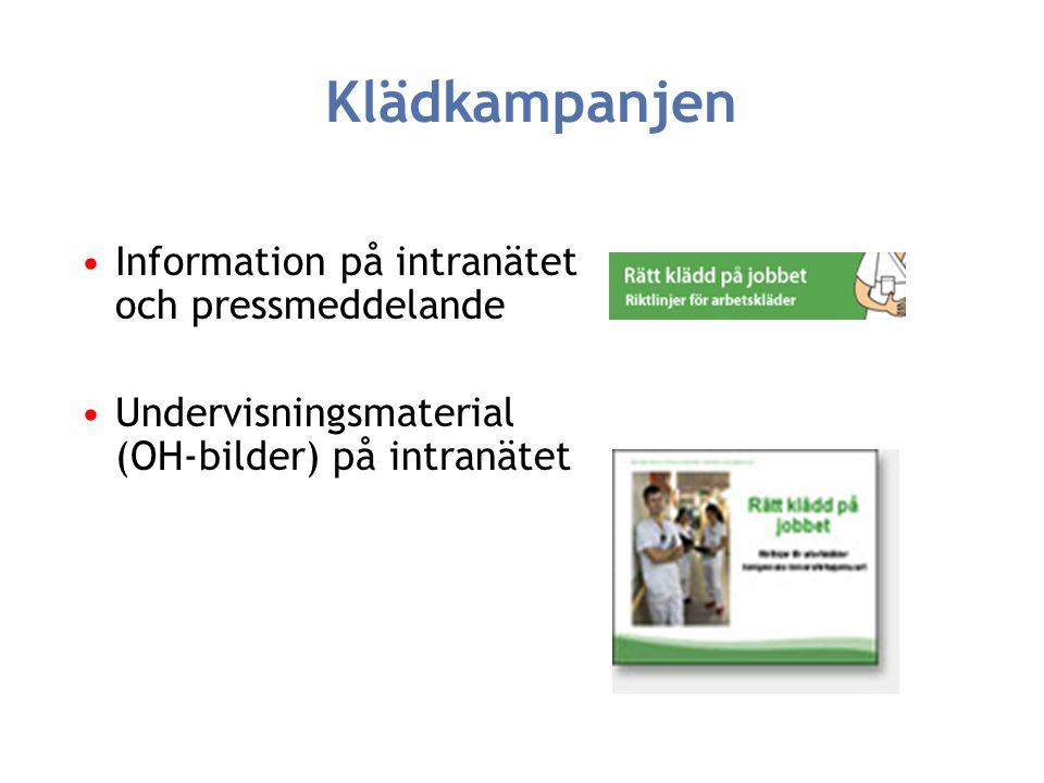 Klädkampanjen Information på intranätet och pressmeddelande
