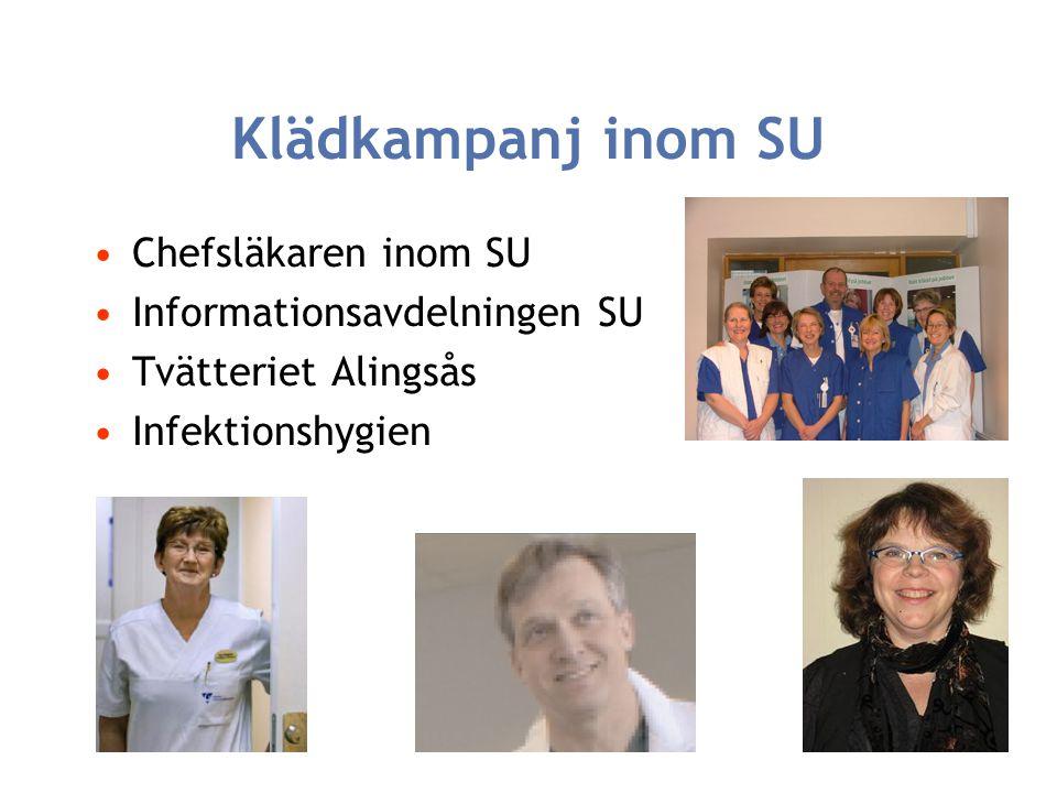 Klädkampanj inom SU Chefsläkaren inom SU Informationsavdelningen SU