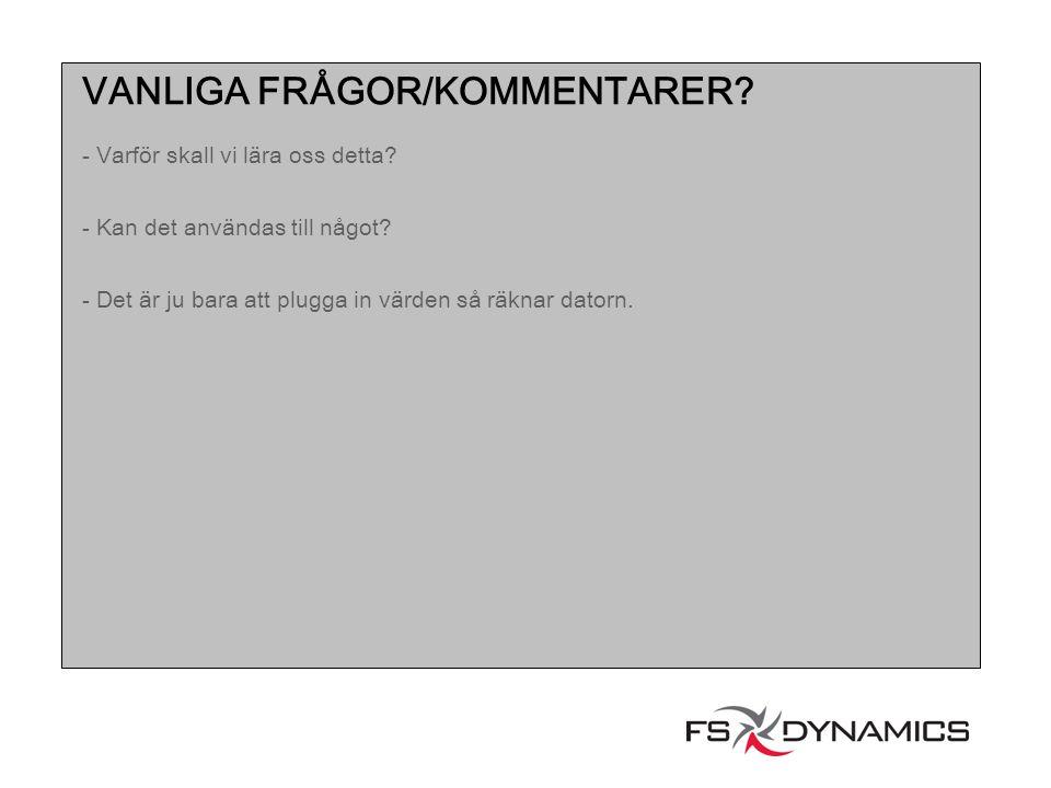 VANLIGA FRÅGOR/KOMMENTARER