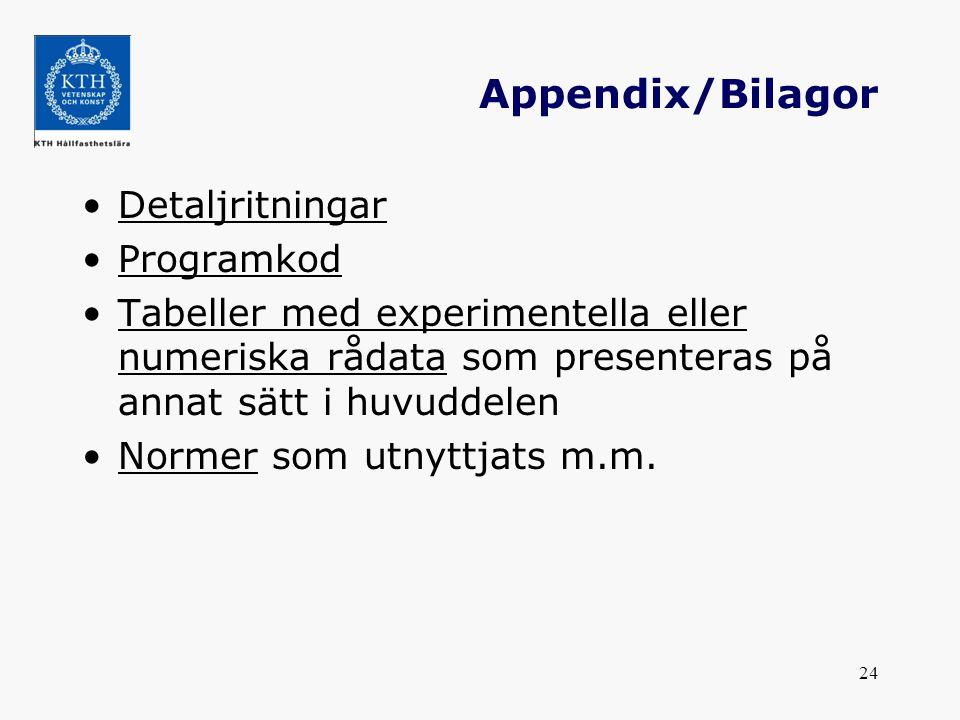 Appendix/Bilagor Detaljritningar Programkod