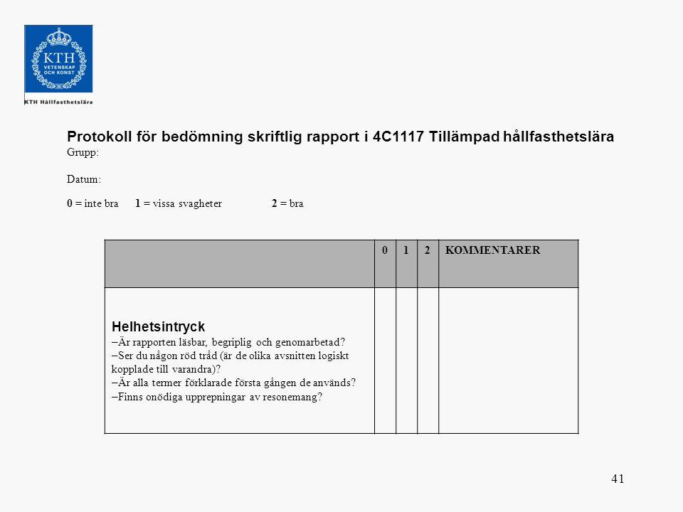 Protokoll för bedömning skriftlig rapport i 4C1117 Tillämpad hållfasthetslära