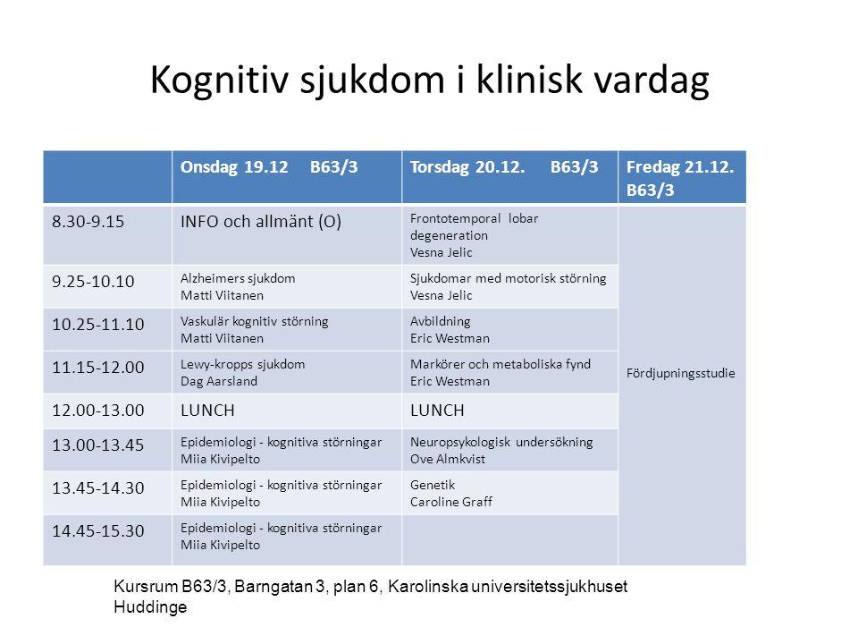 Kognitiv sjukdom i klinisk vardag