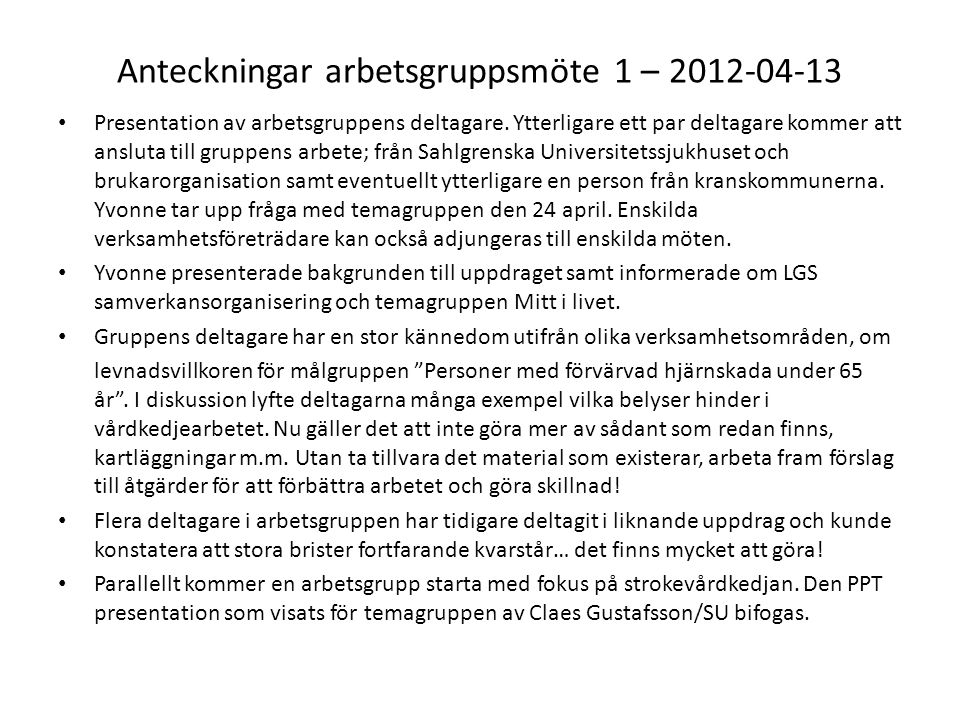 Anteckningar arbetsgruppsmöte 1 – 2012-04-13