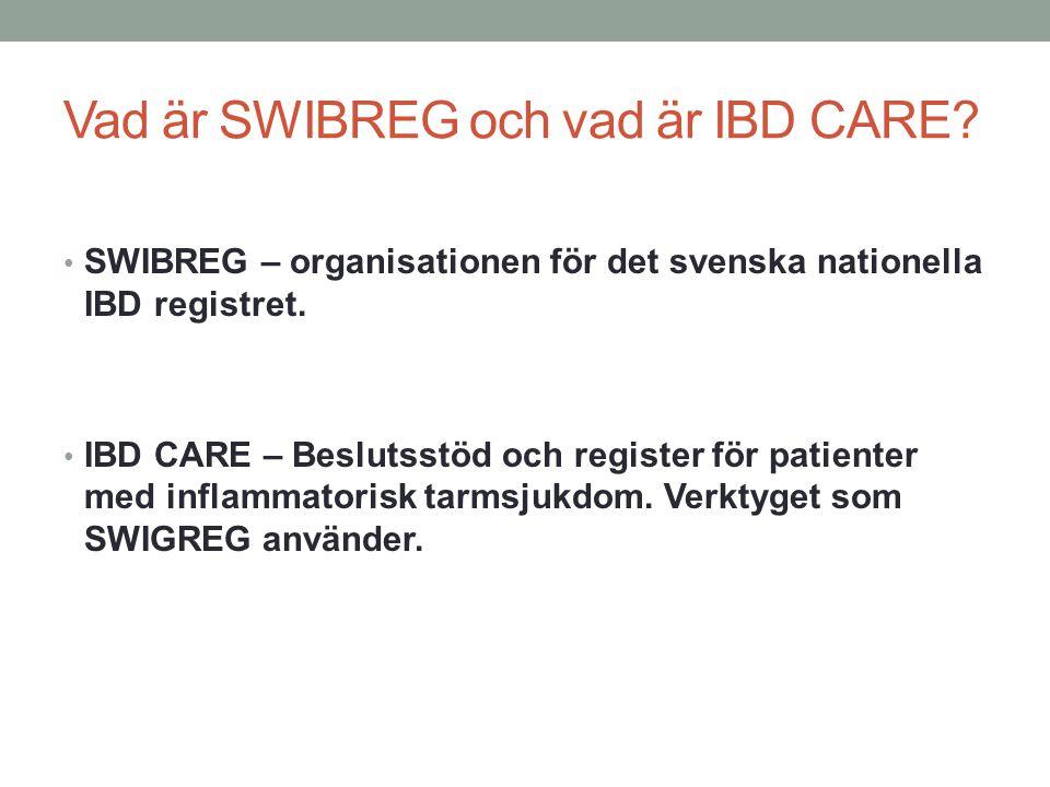 Vad är SWIBREG och vad är IBD CARE