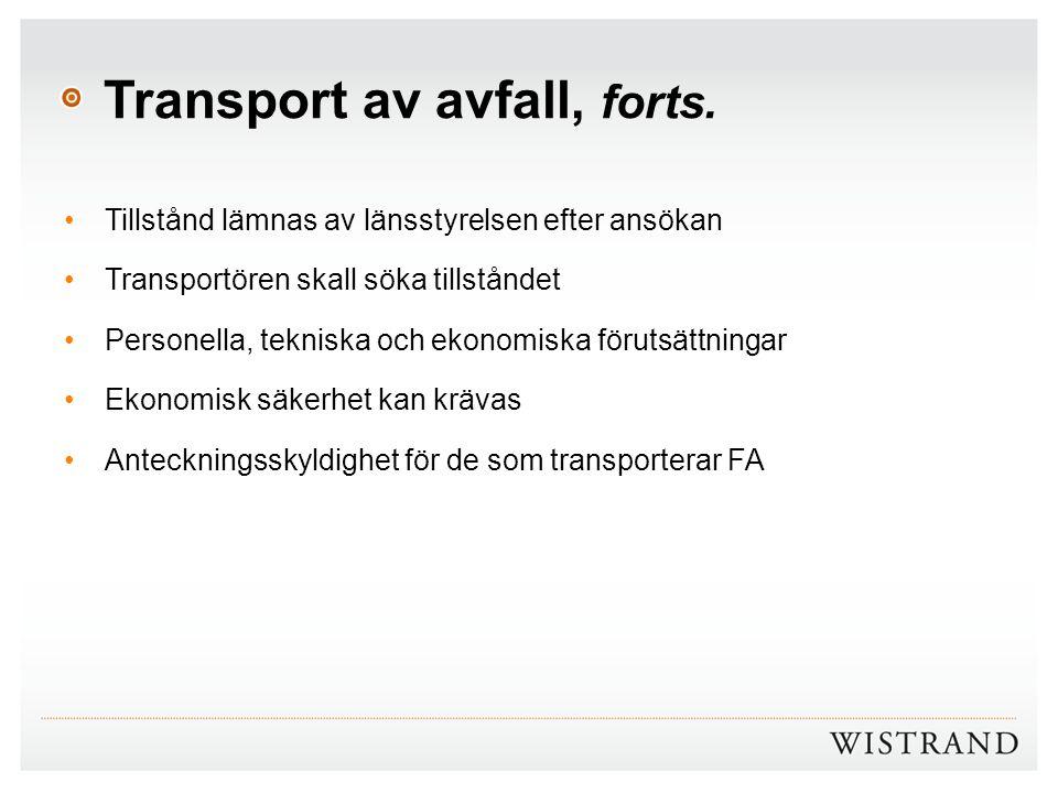 Transport av avfall, forts.