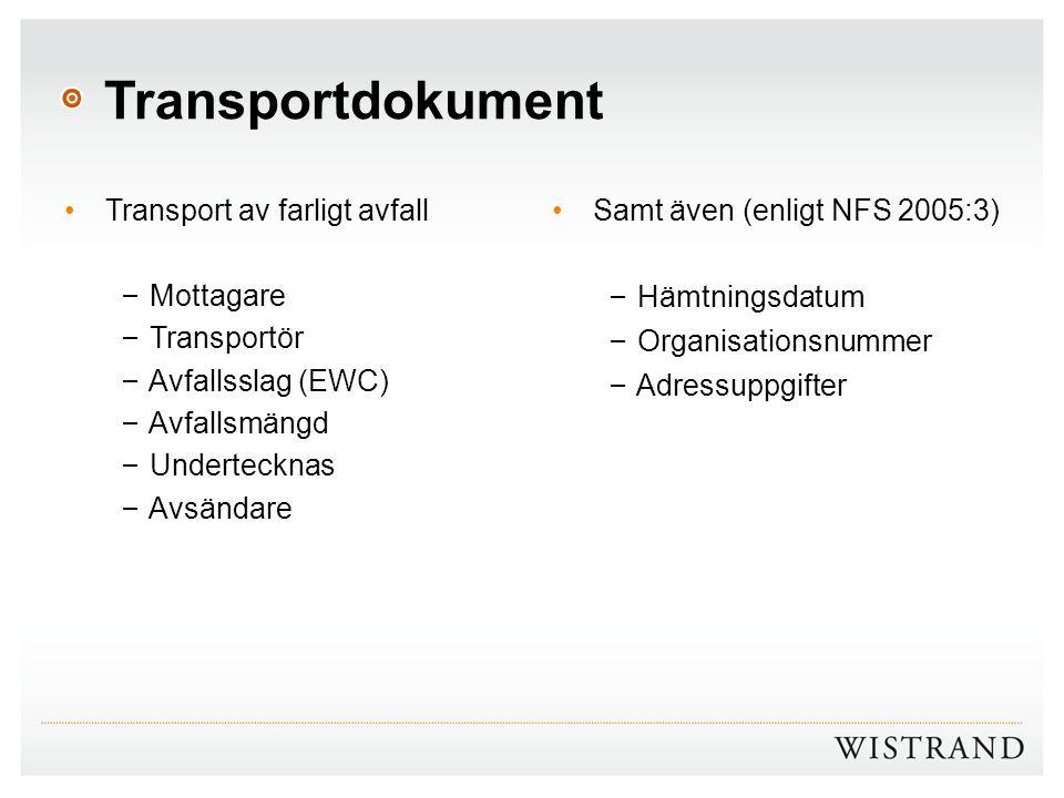 Transportdokument Transport av farligt avfall Mottagare Transportör