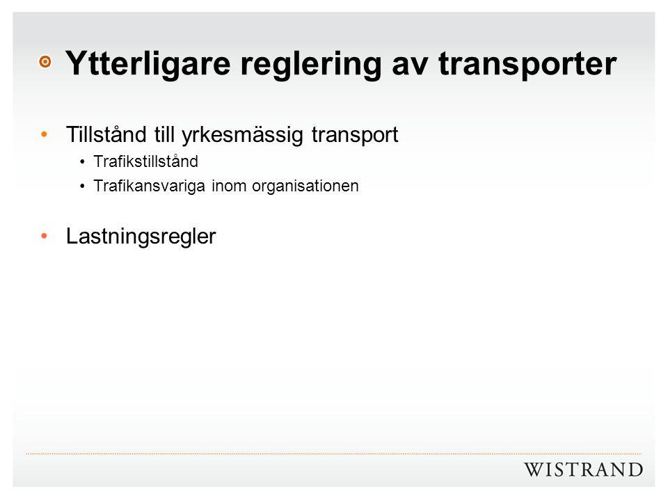 Ytterligare reglering av transporter