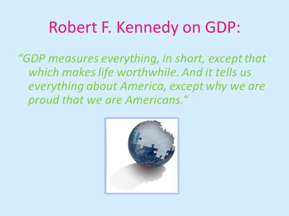 Robert F. Kennedy on GDP: