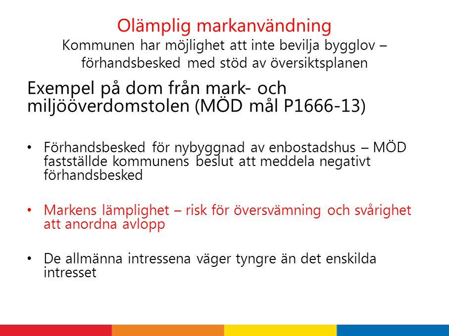 Exempel på dom från mark- och miljööverdomstolen (MÖD mål P1666-13)
