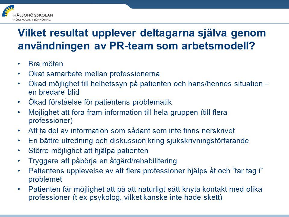 Vilket resultat upplever deltagarna själva genom användningen av PR-team som arbetsmodell