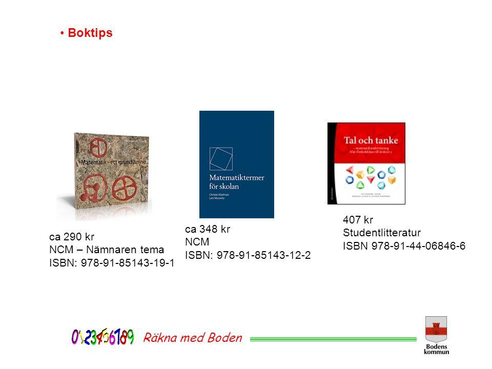 Boktips Räkna med Boden 407 kr Studentlitteratur ca 348 kr