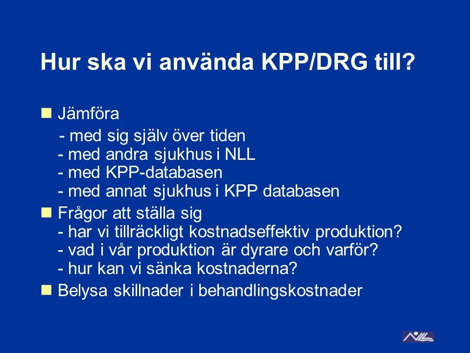 Hur ska vi använda KPP/DRG till