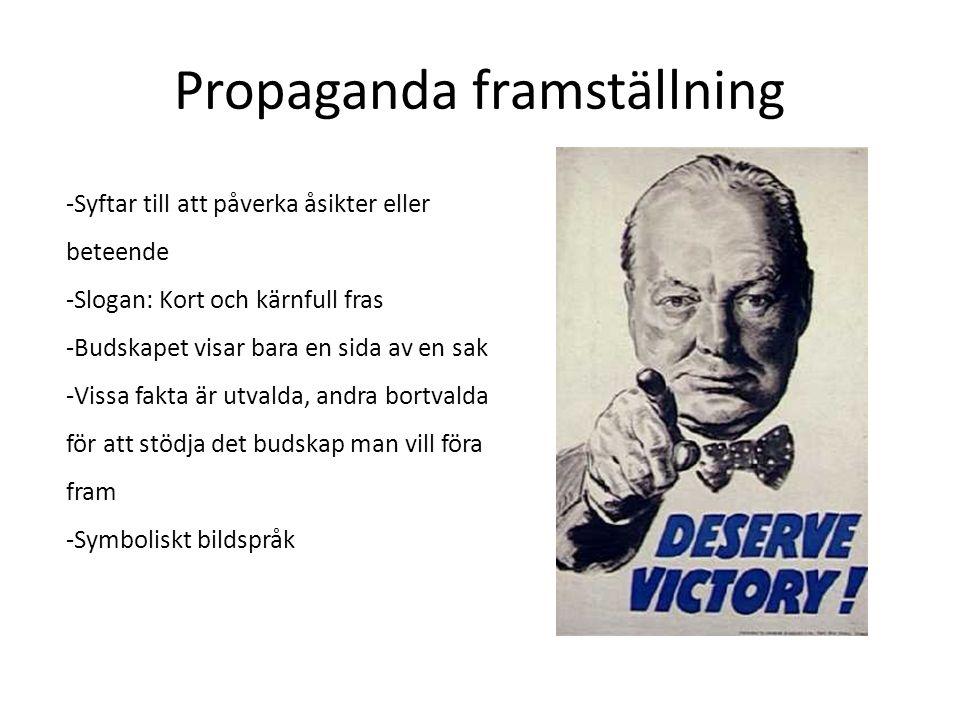 Propaganda framställning