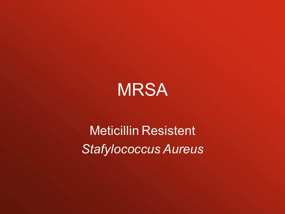 Meticillin Resistent Stafylococcus Aureus