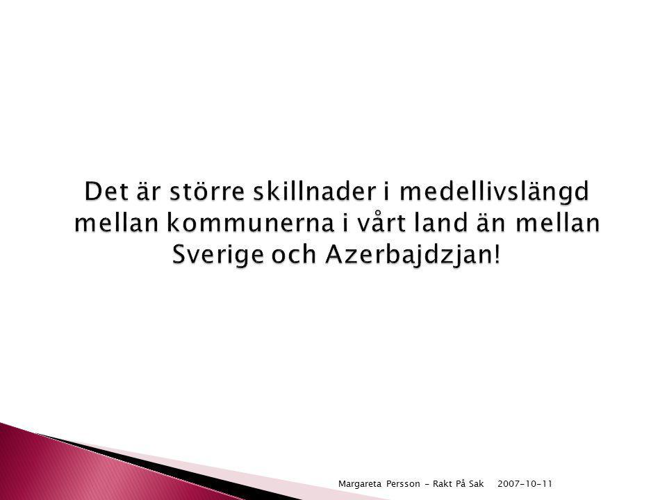 Det är större skillnader i medellivslängd mellan kommunerna i vårt land än mellan Sverige och Azerbajdzjan!