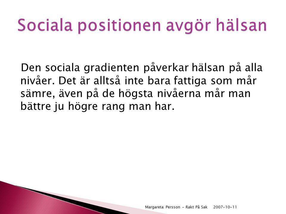 Sociala positionen avgör hälsan