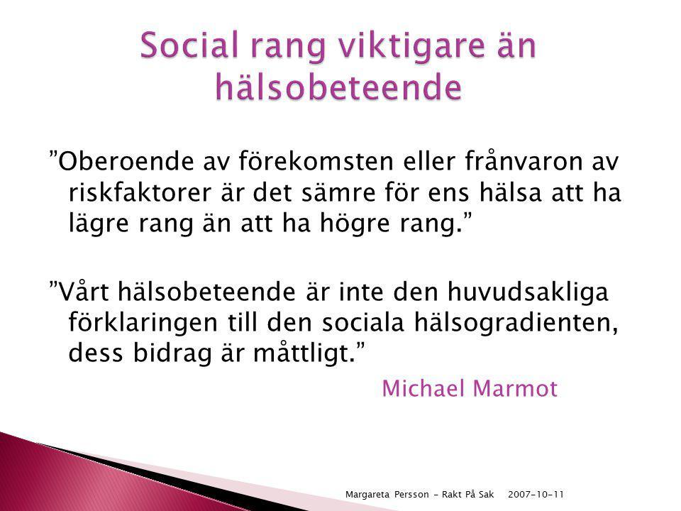 Social rang viktigare än hälsobeteende