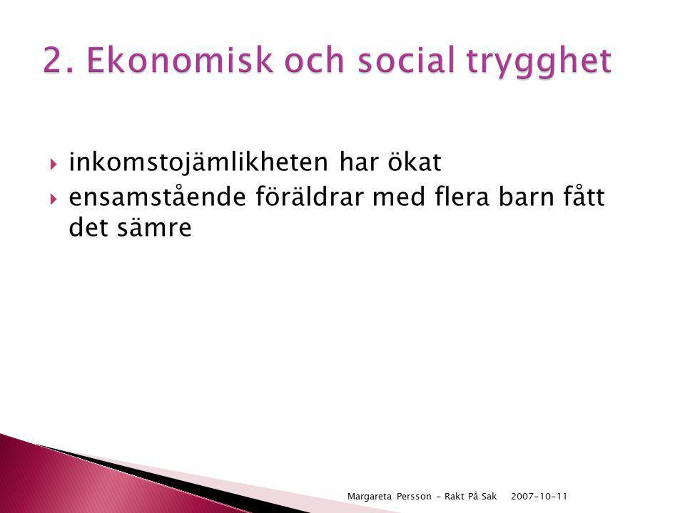 2. Ekonomisk och social trygghet