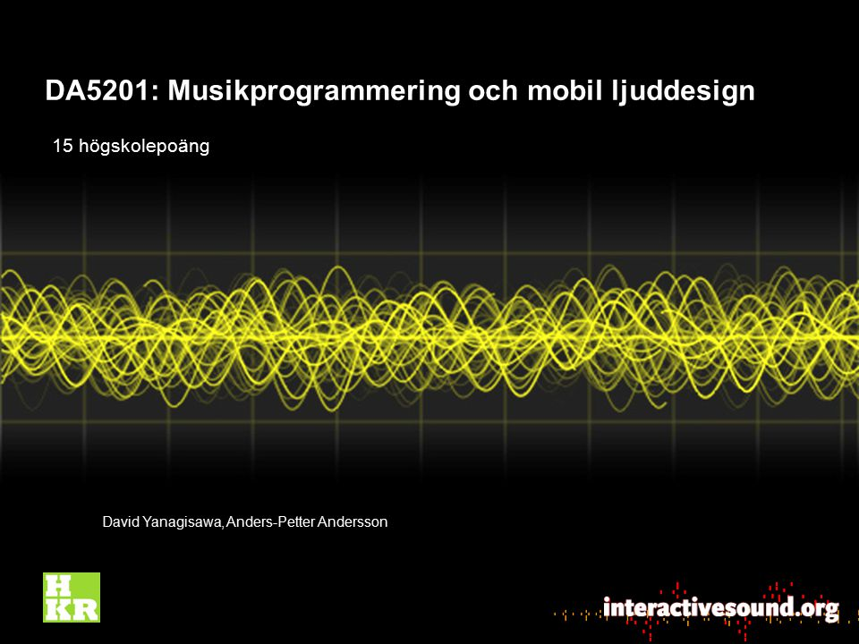 DA5201: Musikprogrammering och mobil ljuddesign