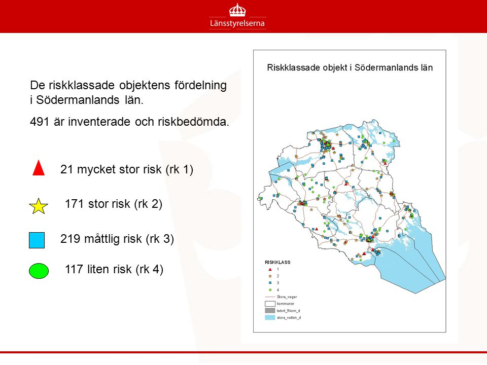 De riskklassade objektens fördelning i Södermanlands län.