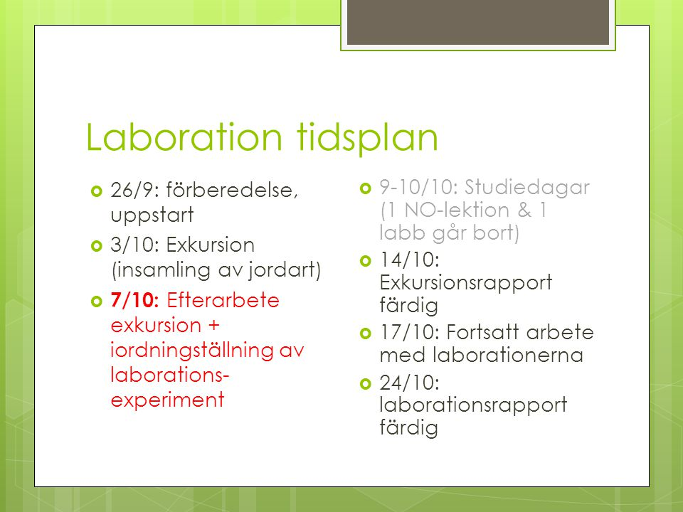Laboration tidsplan 26/9: förberedelse, uppstart