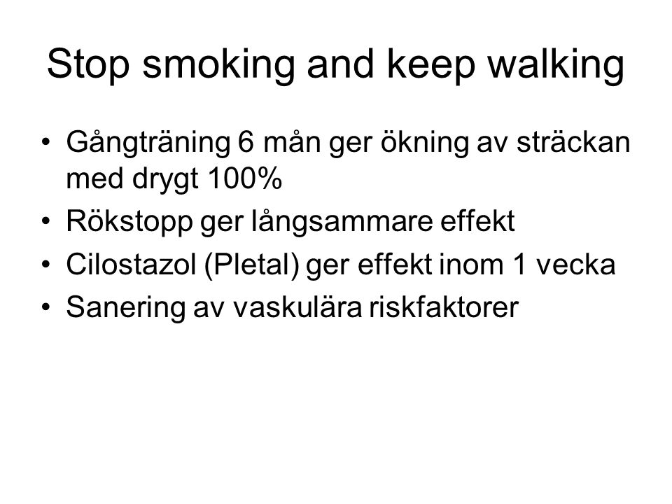 Stop smoking and keep walking