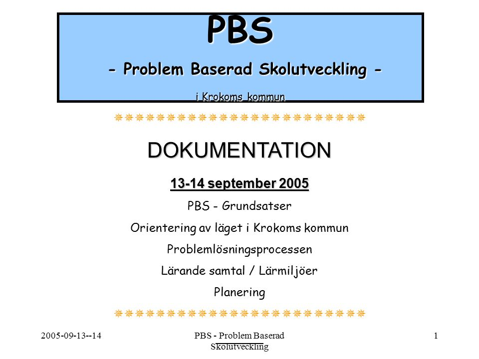 PBS - Problem Baserad Skolutveckling - i Krokoms kommun