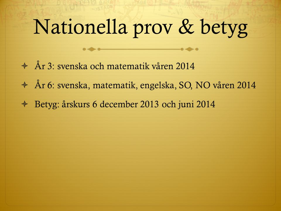 Nationella prov & betyg