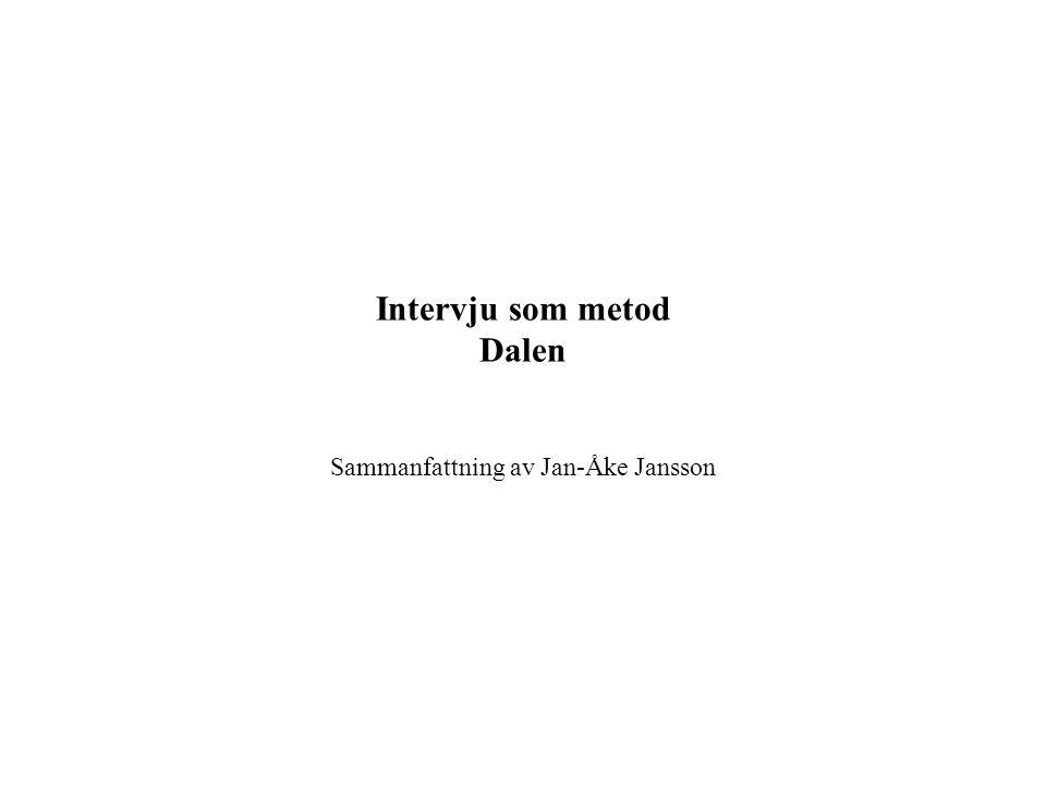 Intervju som metod Dalen