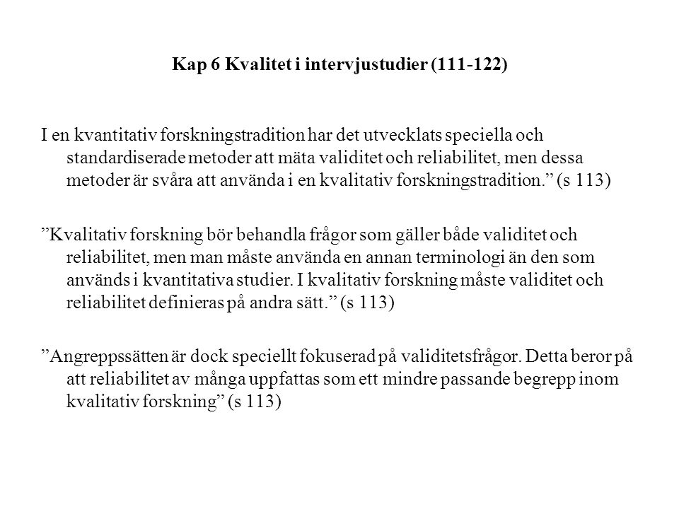 Kap 6 Kvalitet i intervjustudier (111-122)