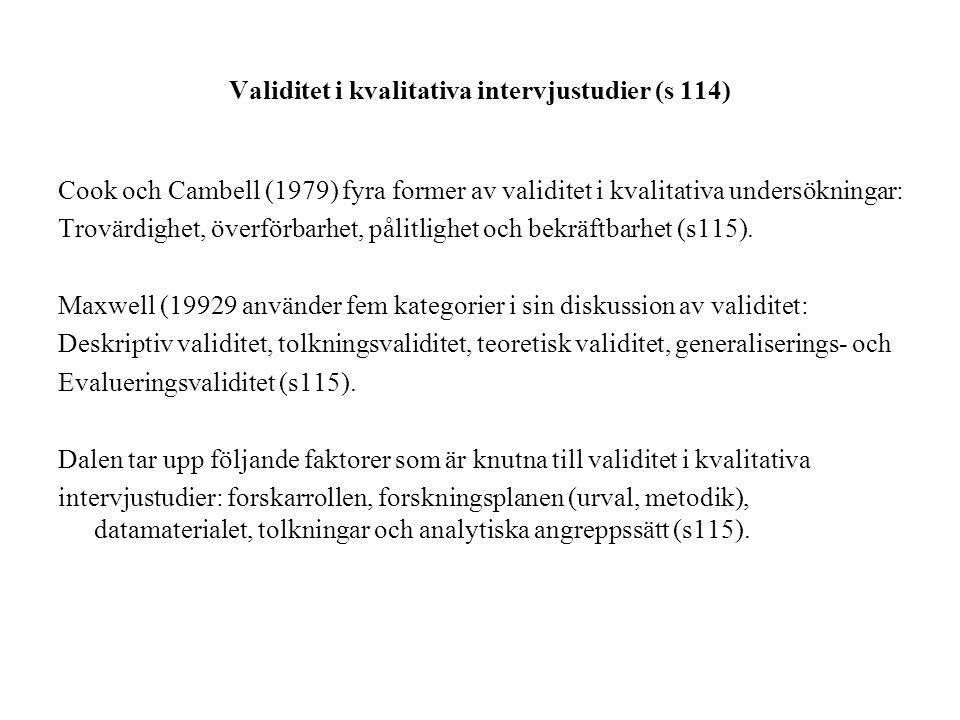 Validitet i kvalitativa intervjustudier (s 114)