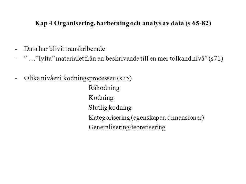 Kap 4 Organisering, barbetning och analys av data (s 65-82)