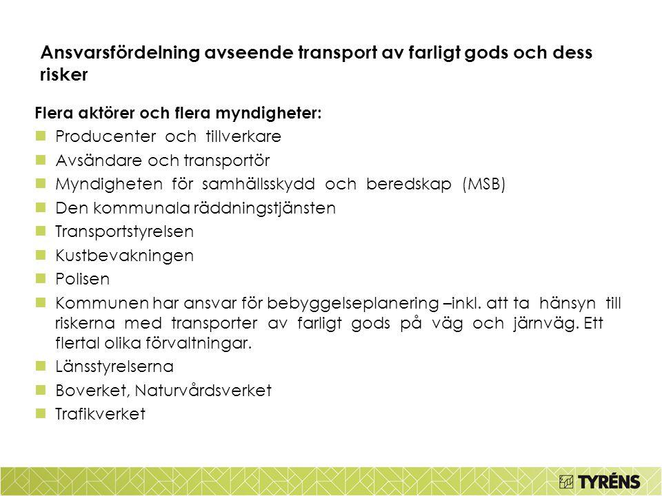 Ansvarsfördelning avseende transport av farligt gods och dess risker
