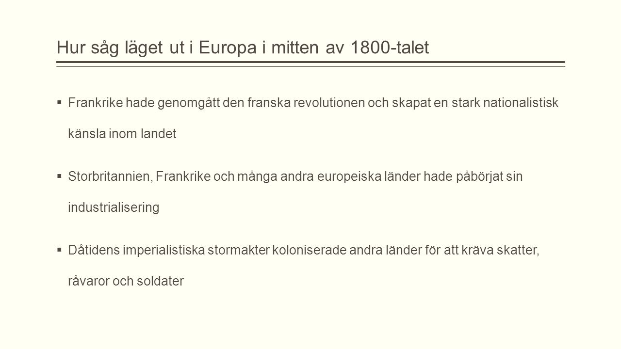 Hur såg läget ut i Europa i mitten av 1800-talet