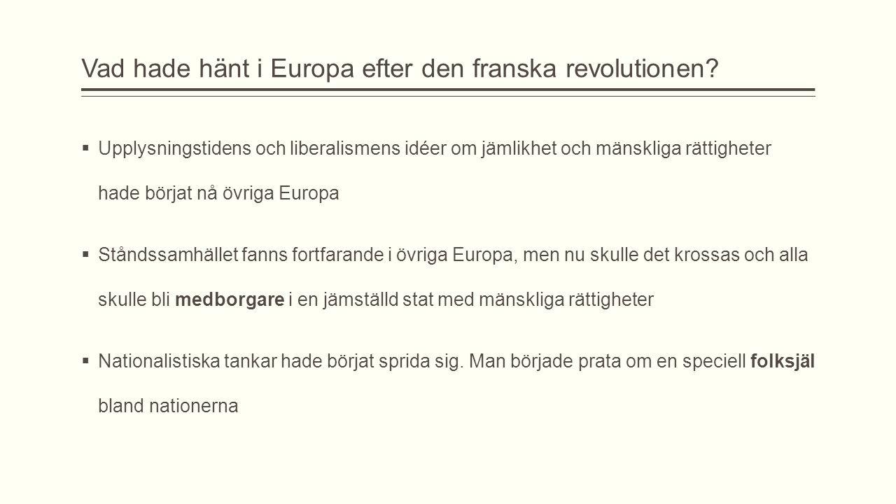 Vad hade hänt i Europa efter den franska revolutionen