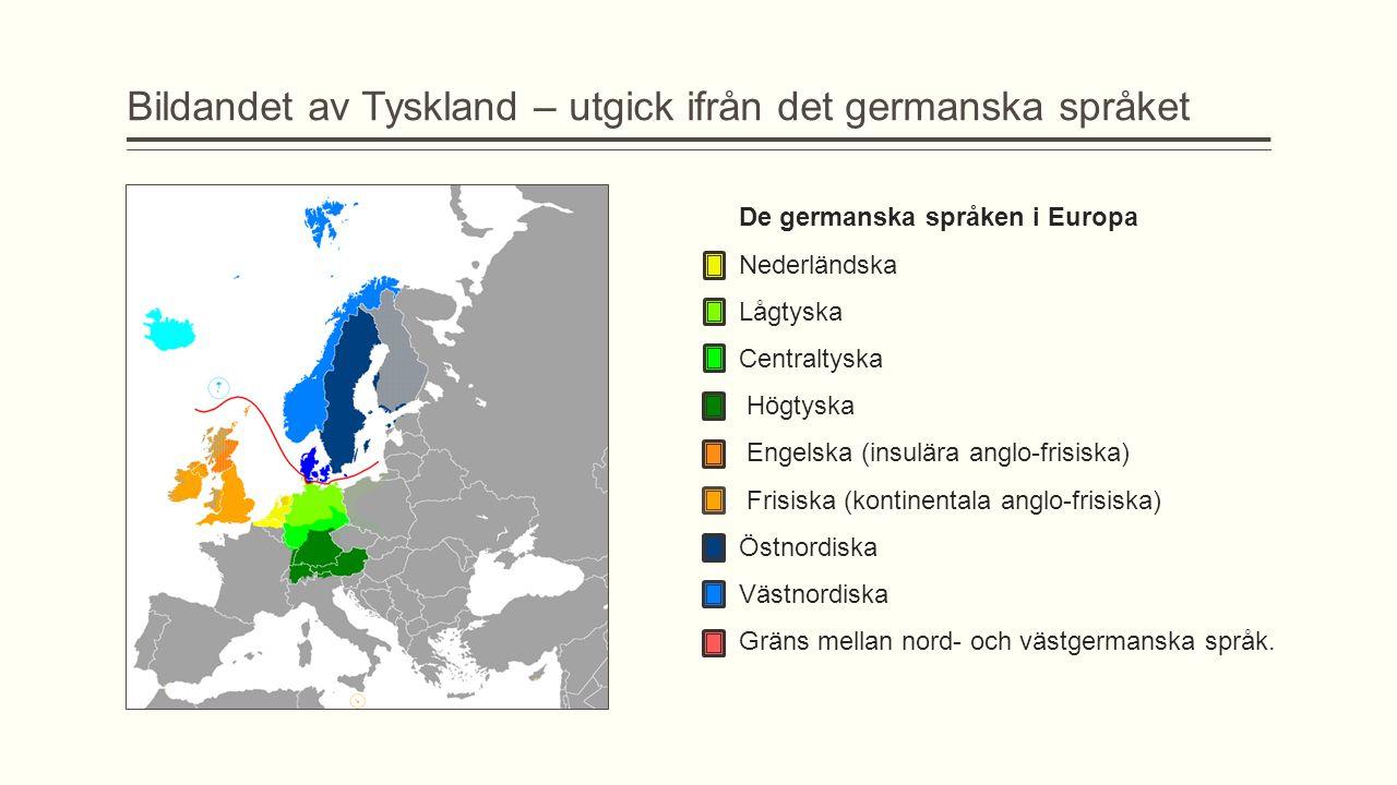 Bildandet av Tyskland – utgick ifrån det germanska språket