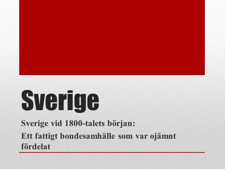 Sverige Sverige vid 1800-talets början: