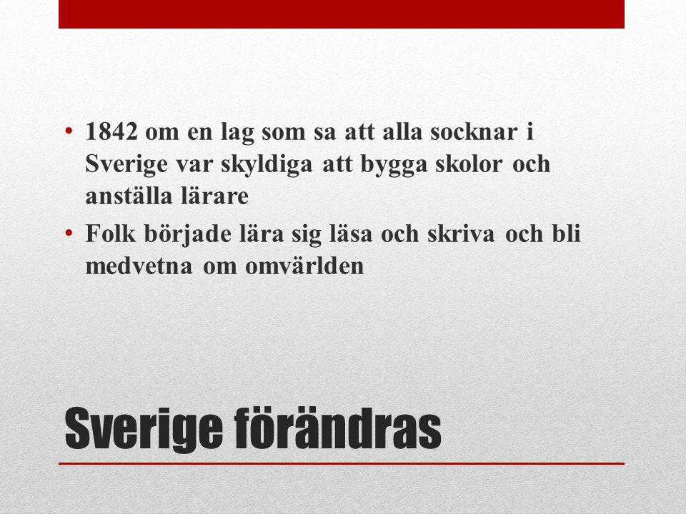 1842 om en lag som sa att alla socknar i Sverige var skyldiga att bygga skolor och anställa lärare