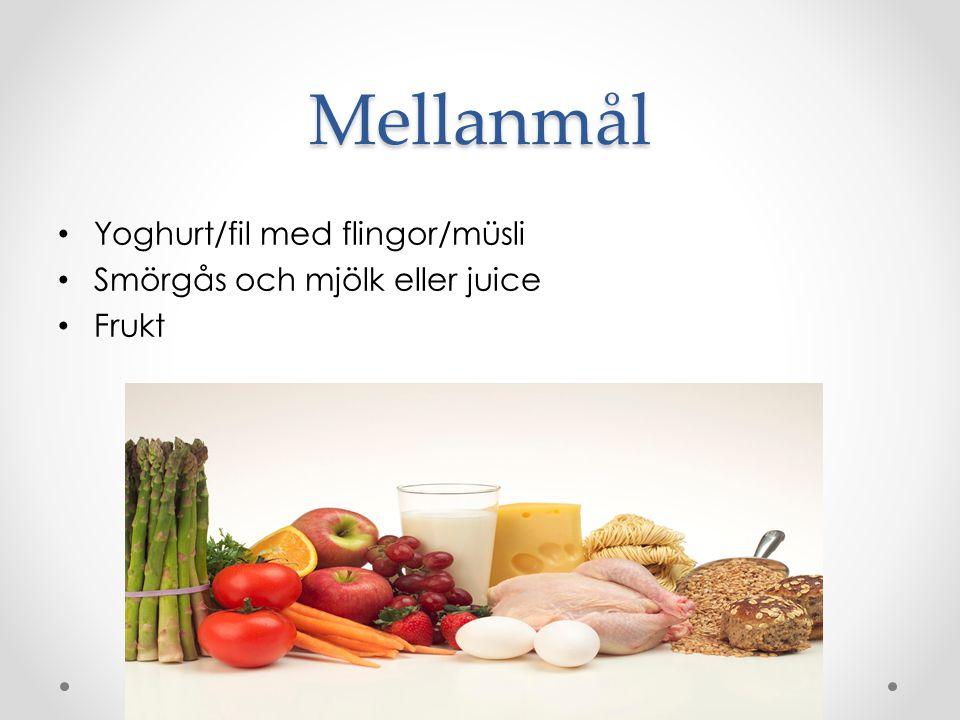 Mellanmål Yoghurt/fil med flingor/müsli Smörgås och mjölk eller juice