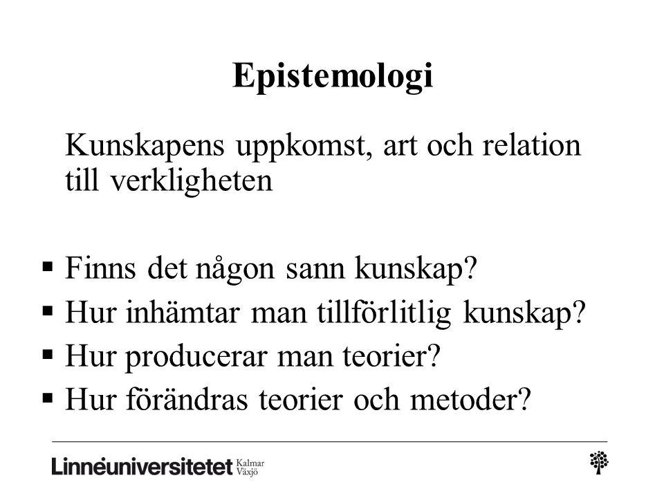 Epistemologi Finns det någon sann kunskap