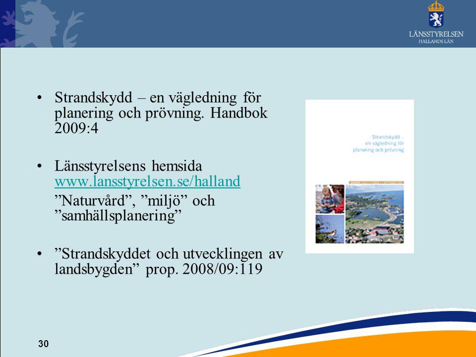 Strandskydd – en vägledning för planering och prövning. Handbok 2009:4