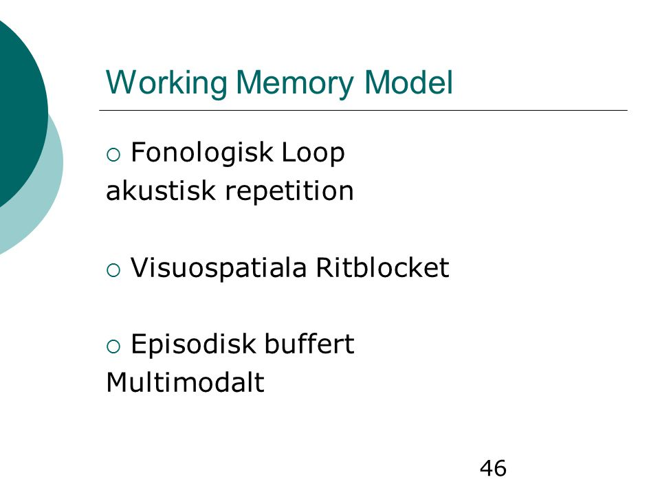 Working Memory Model Fonologisk Loop akustisk repetition